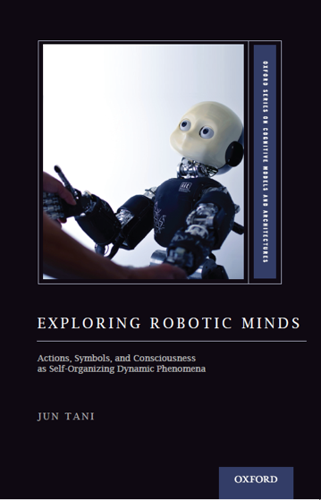 "Cover image of book ""Exploring Robotic Minds"", by Jun Tani"